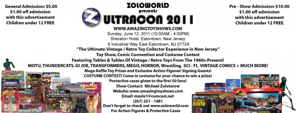 Zoloworld presents Ultracon 2011 Toy Show, Comic Convention and Costume Contest