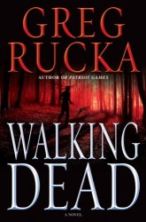 Greg Rucka - Walking Dead