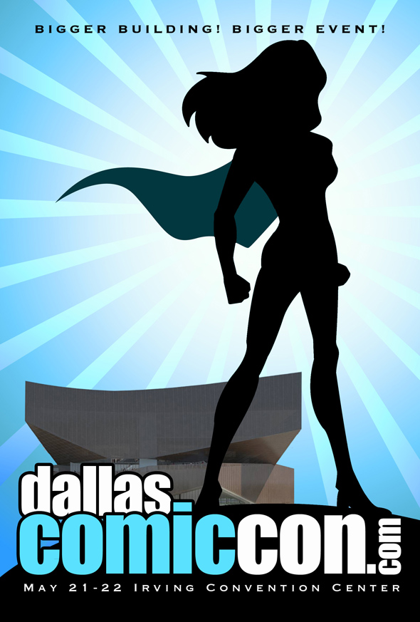 Dallas Comic Con May 21-22