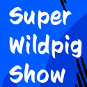Super Wildpig Show