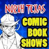 North Texas Comic Book Shows