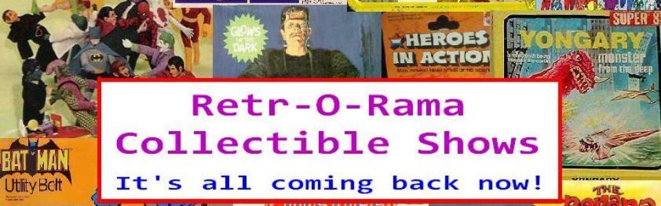 Retr-O-Rama Collectibles Extravaganza