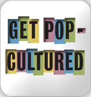 GetPopCultured