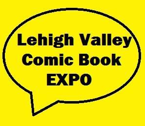 Lehigh Valley Comic Book Expo