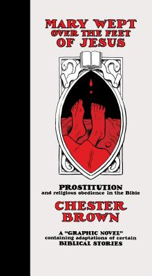00000000_Chester-Brown_Mary-wept