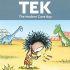 GA – Tek: The Modern Cave Boy Signing