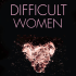 PA – Difficult Women Signing