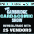 Cambridge Card and Comic Show (February 2017)