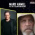 Star Wars Celebration Welcomes Mark Hamill to Orlando