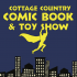 Cottage Country Comic Book and Toy Show (July 2017)