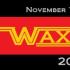 Waxacon (November 2017)
