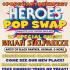 NC – Heroes Pop Swap