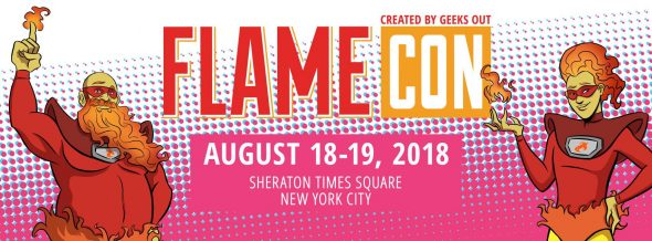 Flame Con 2018 Moves to Times Square Venue