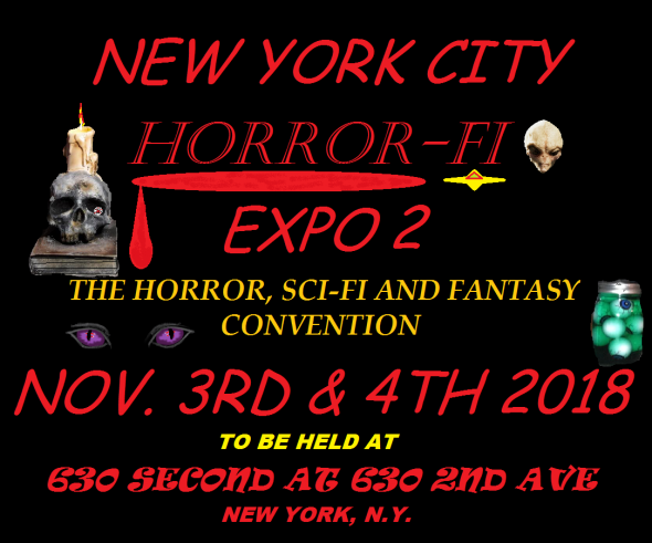 The New York City Horror Fi Expo 2 November 2018