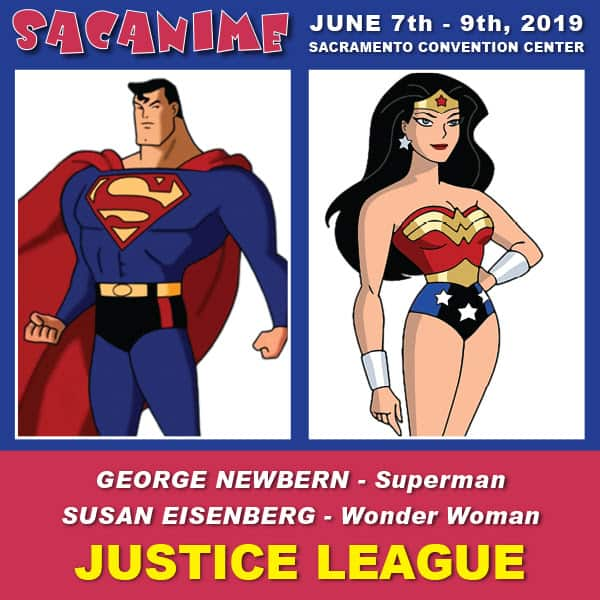 Anime 2019 March: Sac Anime 2019 Welcomes Justice League Unlimited Stars