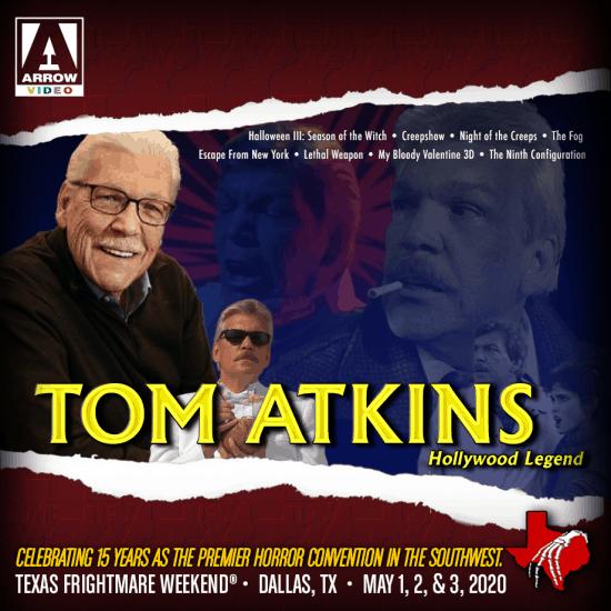 Atkins Iowa Halloween 2020 Texas Frightmare Weekend 2020 Adds Tom Atkins | Convention Scene