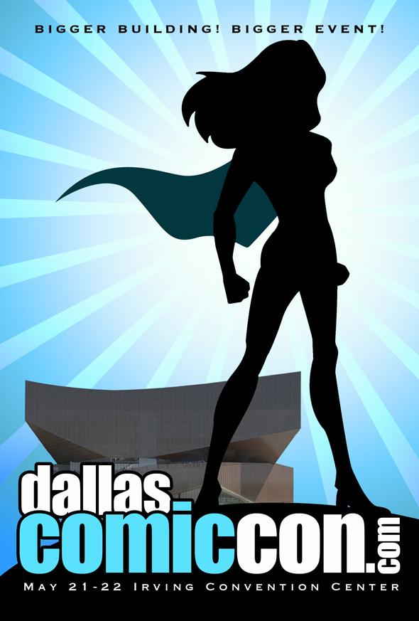 Dallas Comic Con May 21-22