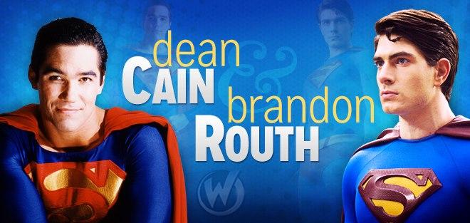 Dean Cain Brandon Routh