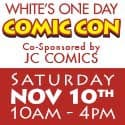 White's One Day Comic Con